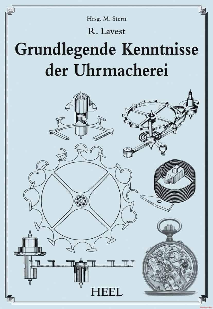 Buch von Robert Lavest Leiter der Uhrmacherschule in Le Locle