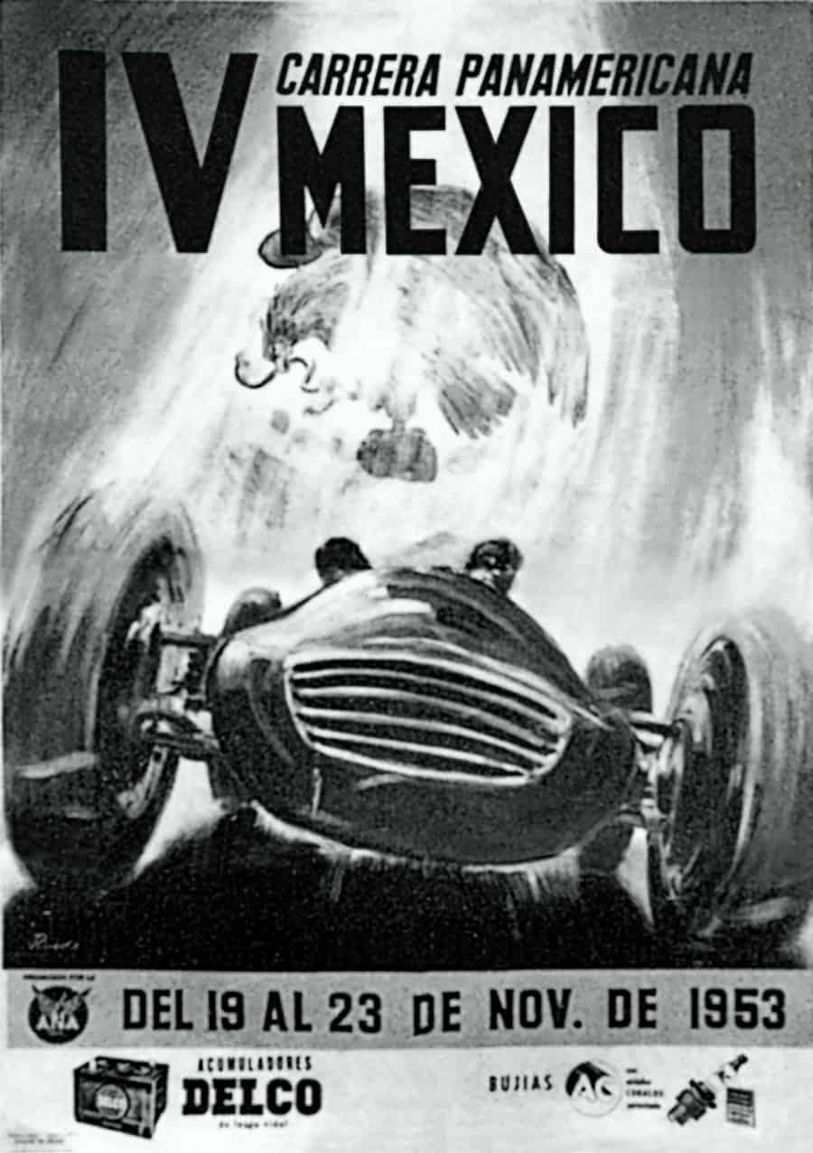 Ein Plakat der 4. Carrera Panamericana lässt ahnen, dass Ankommen bereits ein Erfolg war
