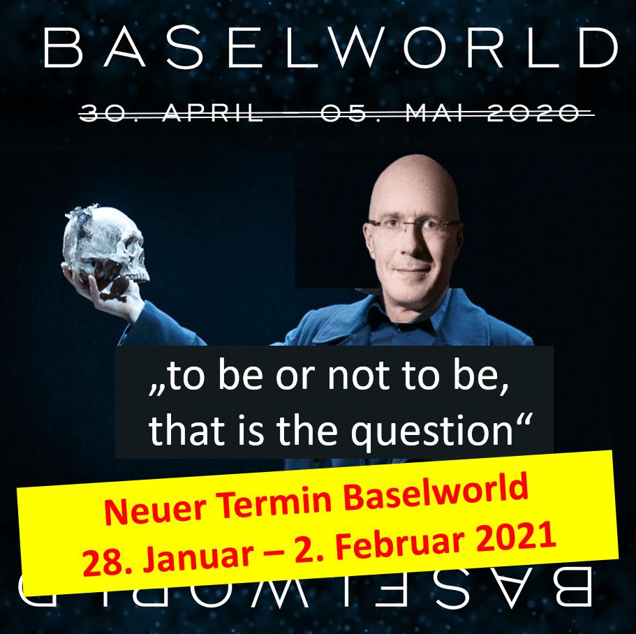 Basler Uhrenmesse Baselworld 2020 abgesagt!