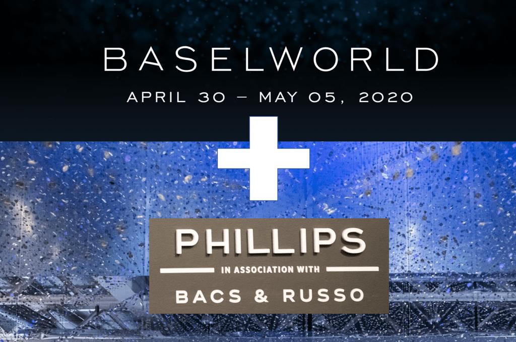 Phillips Bacs & Russo mit Präsenz auf der Baselworld 2020