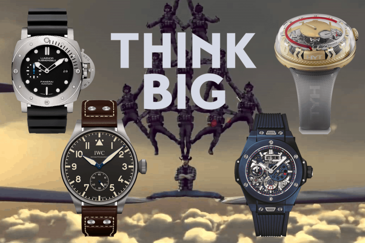 Think Big! Panerai, IWC, Hublot und HYT tun es.