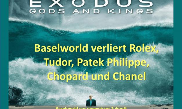 Rolex, Patek, Tudor und Chopard verlassen Basler Uhrenmesse Baselworld!
