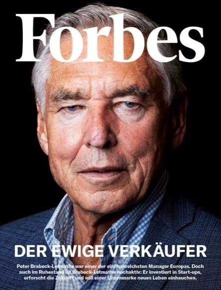 Das Forbes-Cover mit  Ex-Nestlé Chef zeigt, dass man alles Ernst nehmen muss, was Brabeck-Letmathe in Angriff nimmt.