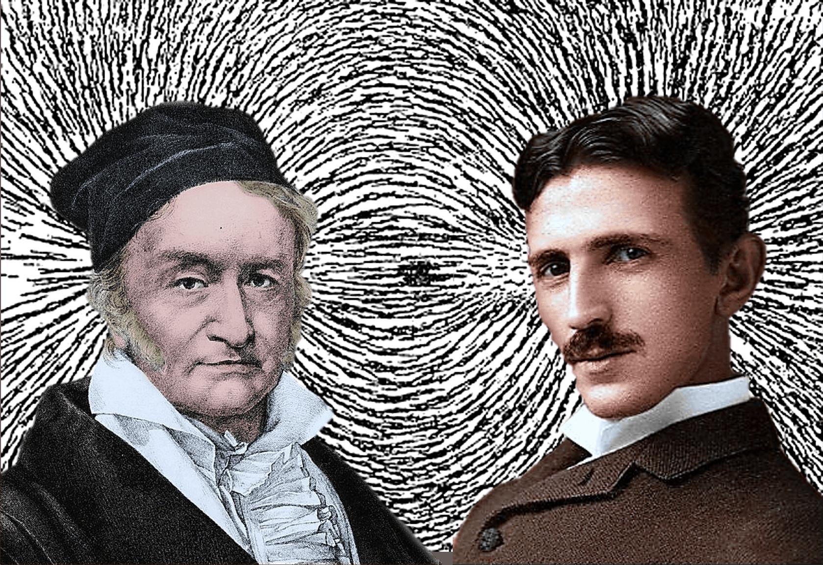 Die Wissenschaftler und Erfinder Johann Carl-Friedrich Gauss und Nicola Tesla